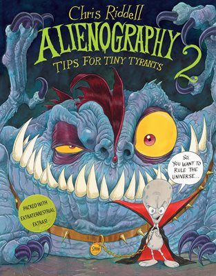 Book cover for Alienography 2: Tips for Tiny Tyrants