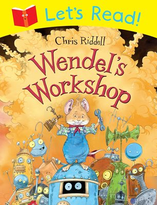 Let's Read! Wendel's Workshop