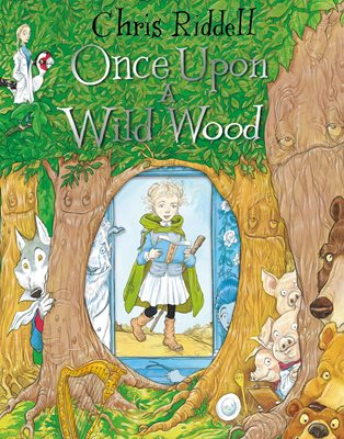 Book cover for Once Upon a Wild Wood