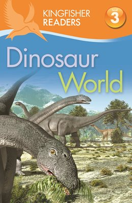 Book cover for Kingfisher Readers: Dinosaur World...