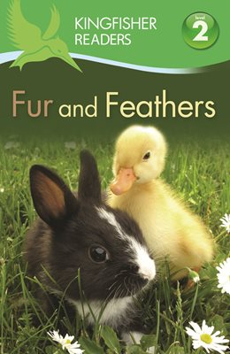 Book cover for Kingfisher Readers: Fur and Feathers ...