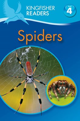 Book cover for Kingfisher Readers: Spiders (Level 4:...