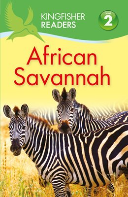 Book cover for Kingfisher Readers: African Savannah ...