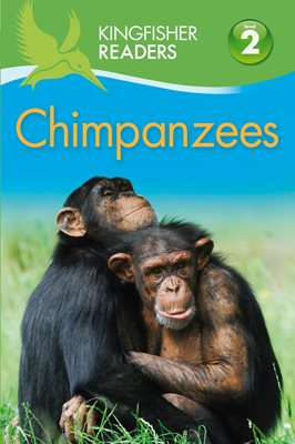 Book cover for Kingfisher Readers: Chimpanzees...
