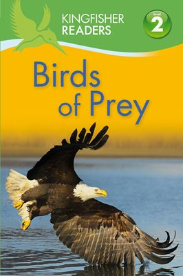 Book cover for Kingfisher Readers: Birds of Prey...