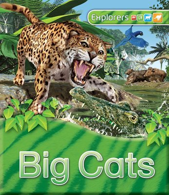 Book cover for Explorers: Big Cats