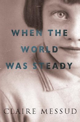 Book cover for When the World Was Steady