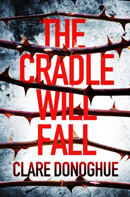 Book cover for The Cradle Will Fall