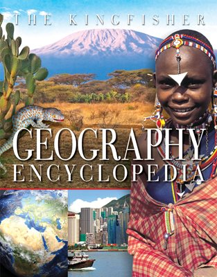 Book cover for The Kingfisher Geography Encyclopedia