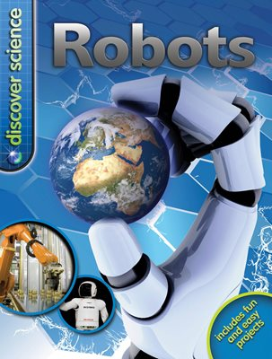 Book cover for Discover Science: Robots