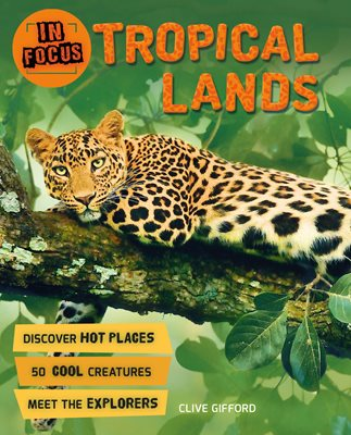 Book cover for In Focus: Tropical Lands