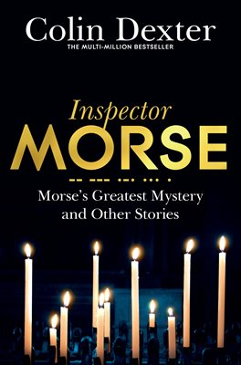 Book cover for Morse's Greatest Mystery and Other...