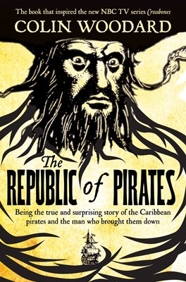 Book cover for The Republic of Pirates