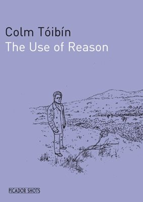 Book cover for PICADOR SHOTS - 'The Use of Reason'