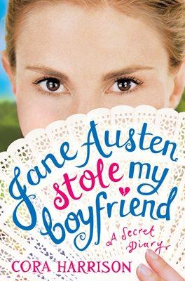 Book cover for Jane Austen Stole My Boyfriend