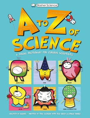 Book cover for Basher Science: A to Z of Science