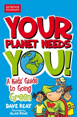 Book cover for Your Planet Needs You!