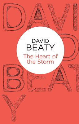 Book cover for The Heart of the Storm