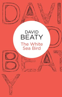 Book cover for The White Sea Bird