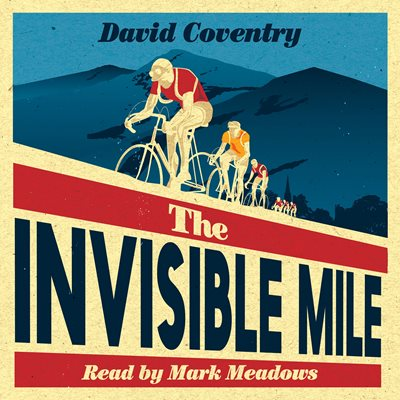 Book cover for The Invisible Mile