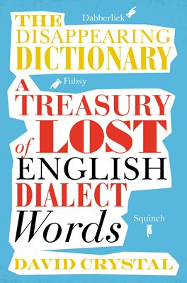 The Disappearing Dictionary