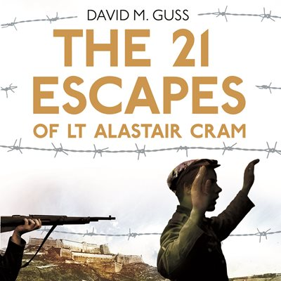 Book cover for The 21 Escapes of Lt Alastair Cram