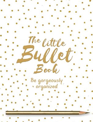 The Little Bullet Book