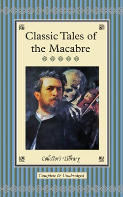 Book cover for Classic Tales of the Macabre