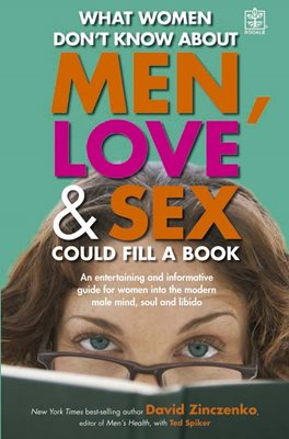 Book cover for What Women Don't Know About Men, Love and Sex Could Fill a Book