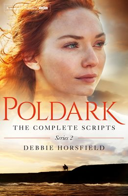 Poldark: The Complete Scripts - Series 2