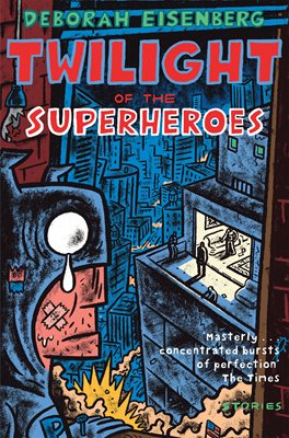 Book cover for Twilight of the Superheroes