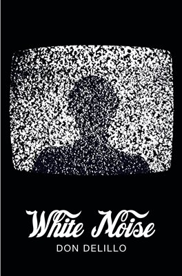 Book cover for White Noise (Picador 40th Anniversary...