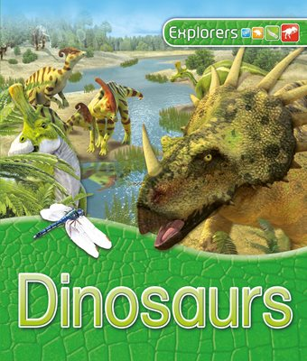 Book cover for Explorers: Dinosaurs