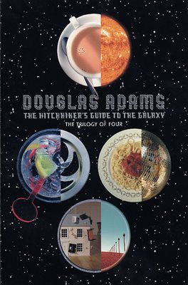 The Hitchhiker's Guide to the Galaxy: The Trilogy of Four