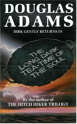 Book cover for The Long Dark Tea Time of the Soul