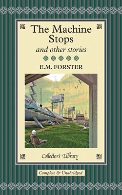 Book cover for The Machine Stops and Other Stories