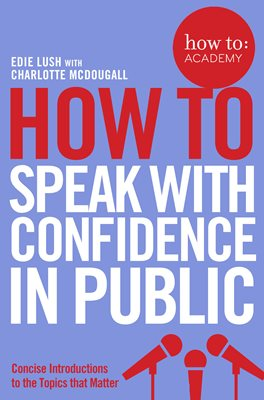 Book cover for How To Speak With Confidence in Public