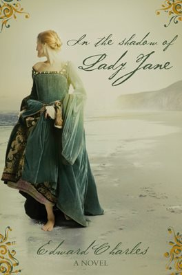 Book cover for In The Shadow of Lady Jane