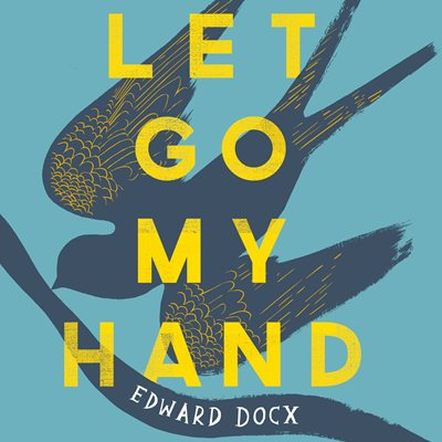Let Go My Hand