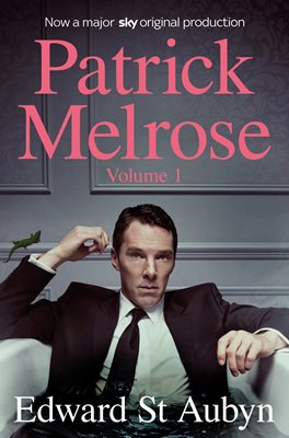Book cover for Patrick Melrose Volume 1
