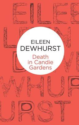 Death in Candie Gardens
