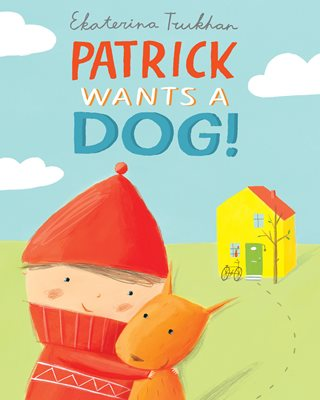 Book cover for Patrick Wants a Dog!