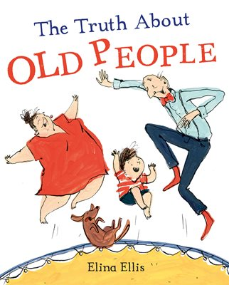 Book cover for The Truth About Old People