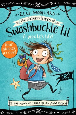 Book cover for The Adventures of Swashbuckle Lil