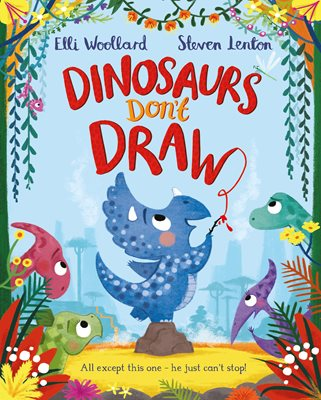 Book cover for Dinosaurs Don't Draw