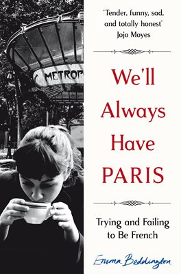 We'll Always Have Paris