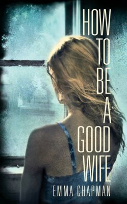 Book cover for How to Be a Good Wife