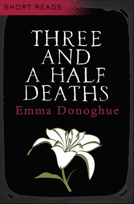 Book cover for Three and a Half Deaths