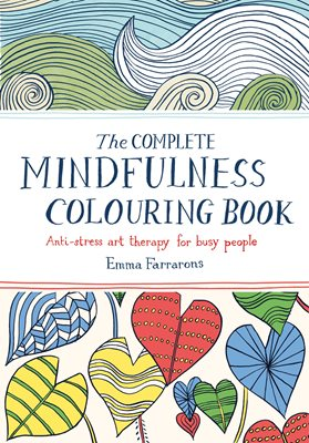 Book cover for The Complete Mindfulness Colouring Book