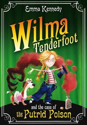 Book cover for Wilma Tenderfoot and the Case of the Putrid Poison